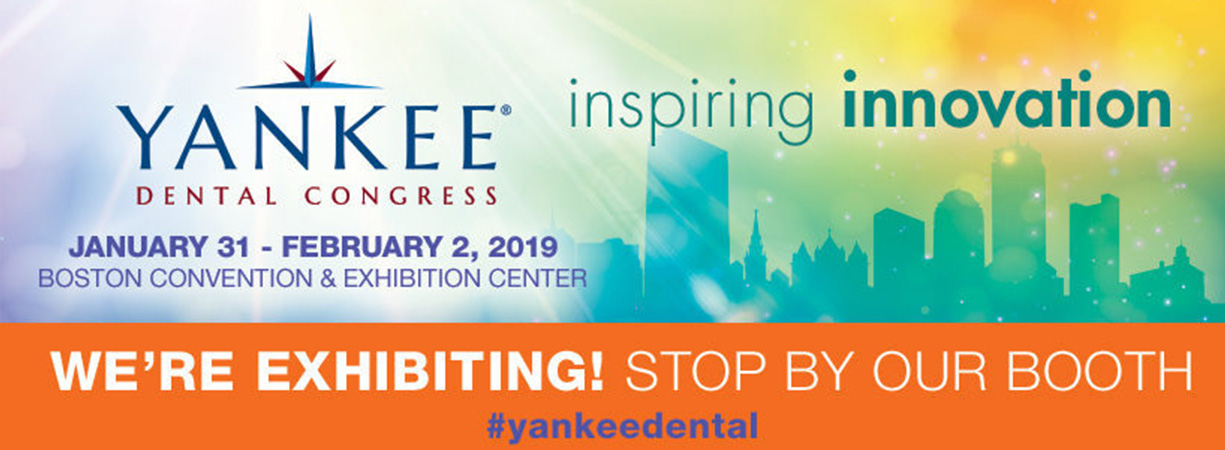 Yankee Dental Congress January 31-February 2, 2019